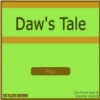 Click here & Play to Daw's Tale the online game !