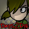 Click here & Play to Days2Die the online game !