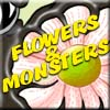 Click here & Play to Flowers & Monsters the online game !