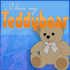 Click here & Play to I love my Teddy Bear the online game !