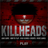 Click here & Play to Killheads the online game !