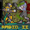 Click here & Play to RABID 2 the online game !