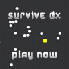 Click here & Play to Survive DX the online game !