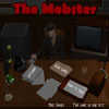 Click here & Play to The Mobster the online game !