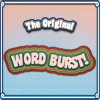 Click here & Play to The Original Word Burst the online game !